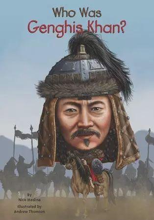 Who was系列之Genghis Khan 成吉思汗 第1张 Who was系列之Genghis Khan 成吉思汗 蒙古文化